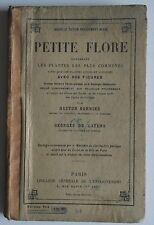 Petite Flore Les Plantes les plus Connues 898 Figures - Gaston Bonnier - 1926