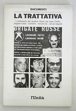 LA TRATTATIVA Brigate Rosse Camorra Ministri DC Documenti 1988 L'Unità D50