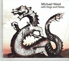 (GM537) Michael Ward, With Dogs And Fishes - Sealed CD