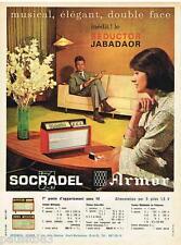 PUBLICITE ADVERTISING 095  1961  SOCRADEL ARMOR    radio SEDUCTOR JABADAOR