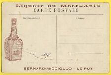 cpa MÉZENC Publicité LIQUEUR du MONT ANIS Bernard MICCIOLLO LE PUY EN VELAY