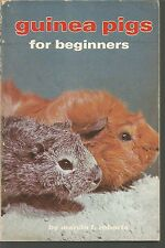 Guinea Pigs for Beginners by Mervin F. Roberts (1972, Paperback)
