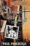 Dances with Luigi: A Grandson's Determined Quest to Comprehend Italy and the Ita