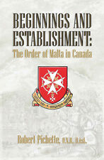 Beginnings and Establishment: The Order of Malta in Canada