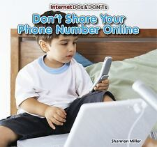 Don't Share Your Phone Number Online (Internet Dos & Don'ts)