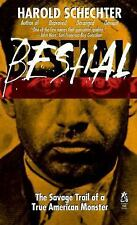 Bestial: The Savage Trail of a True American Monster by Schechter, Harold