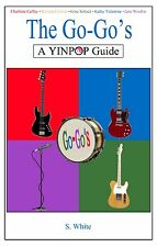 The Go-Go's: YinPop Guide book Belinda Carlisle, Jane Wiedlin CD/LP discography