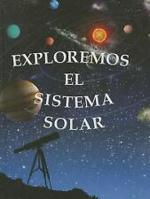 Exploremos el Sistema Solar (Exploremos la Ciencia) (Spanish Edition)-ExLibrary