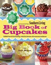 Presented by Southern Living Big Book of Cupcakes: 150 Brilliantly Delicious Dr