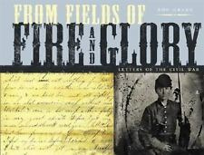 From Fields of Fire and Glory: Letters of the Civil War-ExLibrary