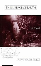 The Surface of Earth by Reynolds Price (1995, Paperback)