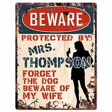 PPBW 0019 Beware Protected by MRS. THOMPSON Rustic Chic Sign Funny Gift Ideas