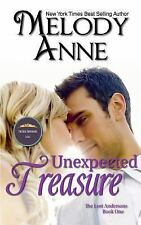 Unexpected Treasure by Melody Anne (2013, Paperback)