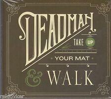 Deadman / Take Up Your Mat and Walk (NEU!)