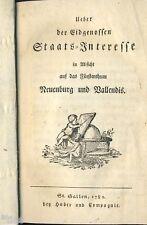 Über der Eidgenossen Interesse am Fürstentum Neuenburg & Vallendis Schweiz 1789