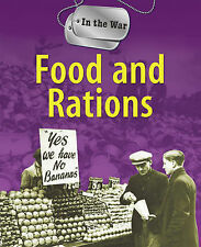 Hicks, Peter Food and Rations (In The War) Very Good Book