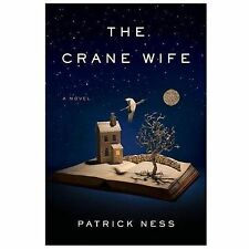 The Crane Wife by Ness, Patrick