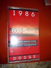 1986 DODGE 600 SEDAN ORIGINAL FACTORY OPERATORS OWNERS MANUAL