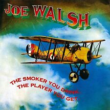Joe Walsh - Smoker You Drink The Player You Get [CD New]