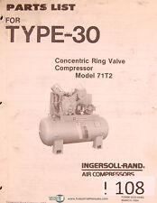 Ingersoll Rand Model 71T2, Type 30, Air Compressors Parts Lists Manual 1984