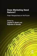 Does Marketing Need Reform?: Fresh Perspectives on the Future-ExLibrary