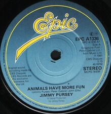 "JIMMY PURSEY animals have more fun/sus EPC A1336 uk epic 1981 7"" WS EX/"