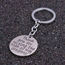 Thank You For Raising The Man Of My Dreams Pendant Keychain Keyring Charm Gift