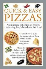 Quick and Easy Pizzas : An Inspiring Collection of Recipes Celebrating...
