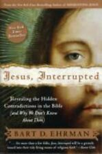 Jesus, Interrupted: Revealing the Hidden Contradictions in the Bible And Why We