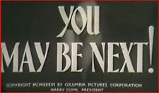 YOU MAY BE NEXT! 1936 Crime Thriller w/Lloyd Nolan, Ann Sothern