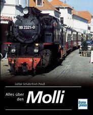 Alles über den Molli von Erich Preuss und Lothar Schultz (2013, Gebunden)