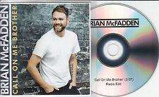 BRIAN MCFADDEN Call On Me Brother 2015 UK 1-track promo test CD
