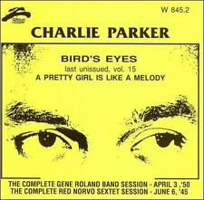 Bird Eyes, Vol. 15 by Charlie Parker (Sax) (CD, Oct-1994, Philology)