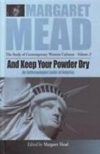 AND KEEP YOUR POWDER DRY - NEW PAPERBACK BOOK