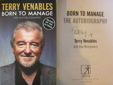 Signed Born to Manage Terry Venables Hardback New 2014 1st Edition Autobiography