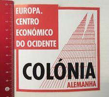 Aufkleber/Sticker: Colónia Alemanha - Europa Centro Económico (25031693)