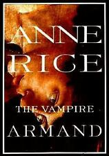 The Vampire Armand by Anne Rice~The Vampire Chronicles~Hardcover~Dust Jacket