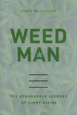 NEW - Weed Man: The Remarkable Journey of Jimmy Divine-Hardcover!
