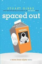 SPACED OUT Moon Base Alpha series book #2 Stuart Gibbs BRAND NEW Hardcover HC