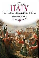 Italy : From Revolution to Republic, 1700 to the Present by Spencer M. Di...
