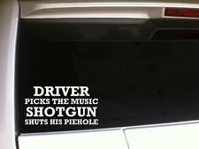 "Driver Picks Music Vinyl Car Decal 6""E38 funny quotes phrases Humor Gift Shotgun"