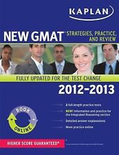Kaplan New GMAT 2012-2013 : Strategies, Practice and Review by Kaplan (2012, Pa…