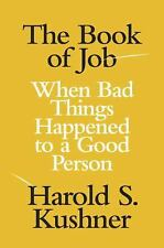 The Book of Job: When Bad Things Happened to a Good Person (Jewish Enc-ExLibrary