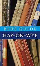 Blue Guide Hay-on-Wye by Michael Partington, Robin Saikia (Paperback, 2010)