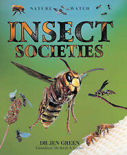 Insect Societies (Nature Watch) Green, Jen Very Good Book