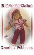18 Inch Doll Clothes Crochet Patterns by Debbie Jo Loftin (2015, Hardcover)