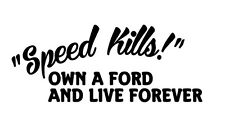 Car window decal truck outdoor sticker lol speed kills haha funny jokes