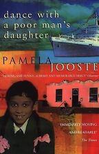 Dance with a Poor Man's Daughter Jooste, Pamela Paperback