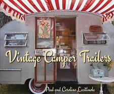 Vintage Camping Trailers by Paul Lacitinola (2016, Hardcover)