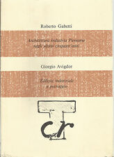 AVIGDOR - GABETTI __PAESAGGIO_ARCHITETTURA , INDUSTRIA PIEMONTE ULTIMI 50 ANNI